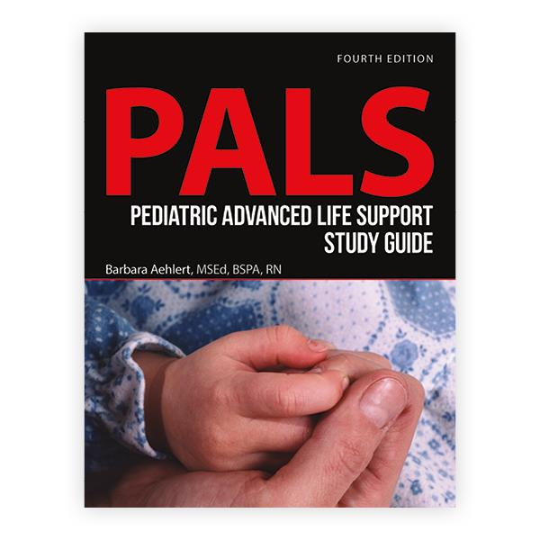 Pediatric Advanced Life Support Study Guide Pals