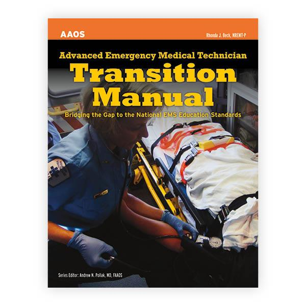 Aemt public safety group a division of jones bartlett learning advanced emergency medical technician transition manual fandeluxe Images