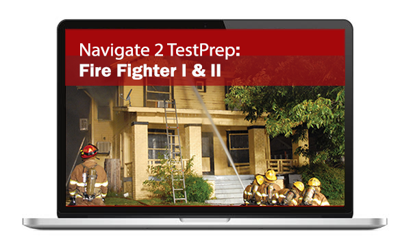 Navigate 2 TestPrep: Fire Fighter
