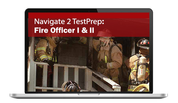 Navigate 2 TestPrep: Fire Officer